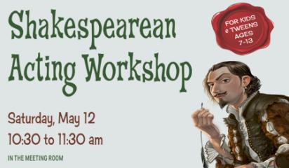 Shakespearean Acting Workshop for Kids and Tweens